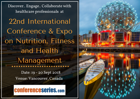 22nd international conference expo on nutrition fitness and health management