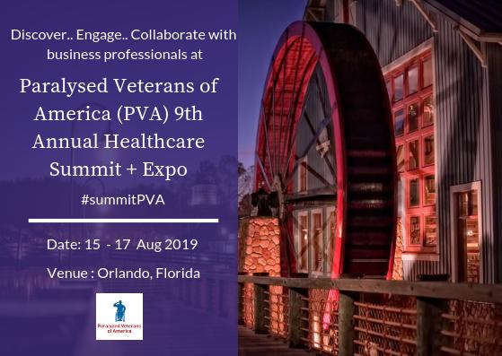 Paralyzed Veterans of America (PVA) 9th Annual Healthcare Summit +